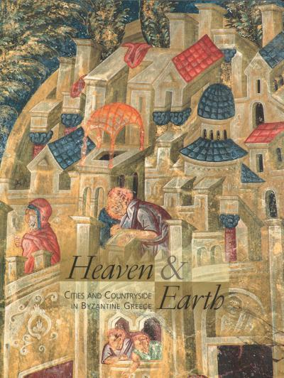 «Heaven &Earth. Art of Byzantium from Greek Collections»