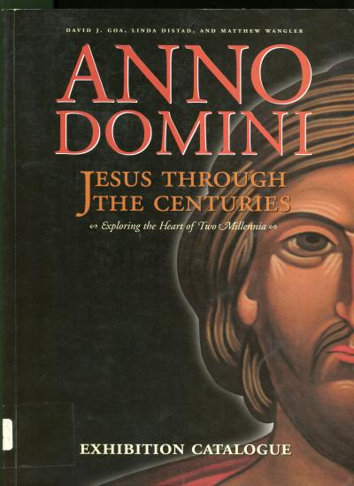 """Anno Domini: Jesus Through the Centuries"""